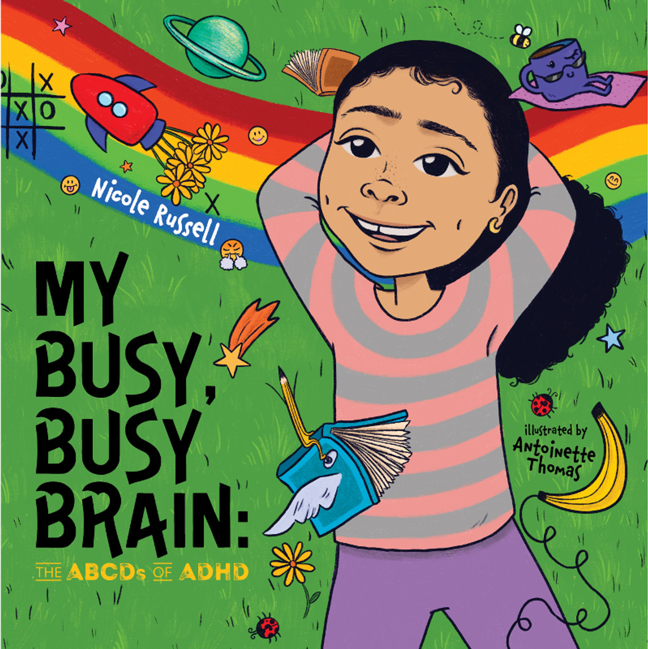 My Busy, Busy Brain: The ABCDs of ADHD