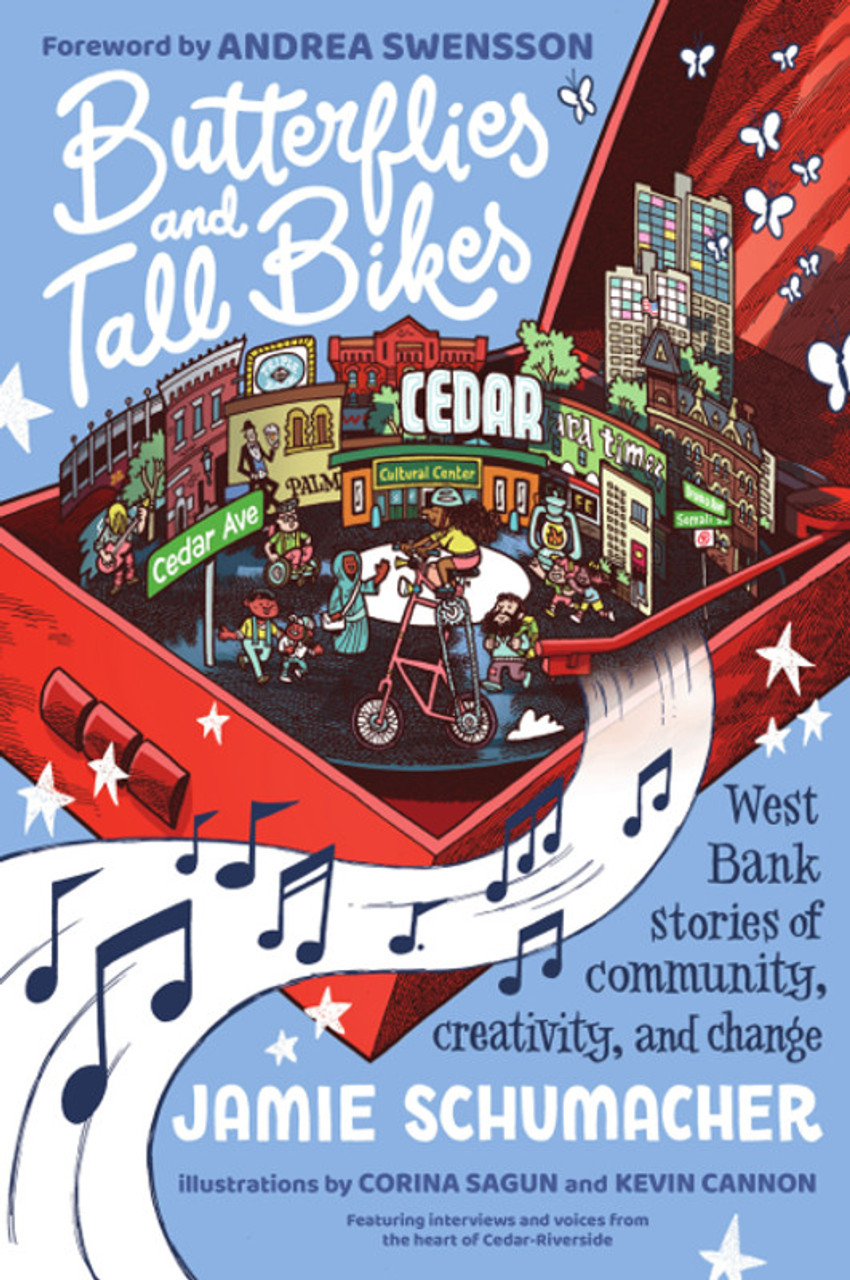 Butterflies and Tall Bikes: West Bank Stories of Community, Creativity, and Change