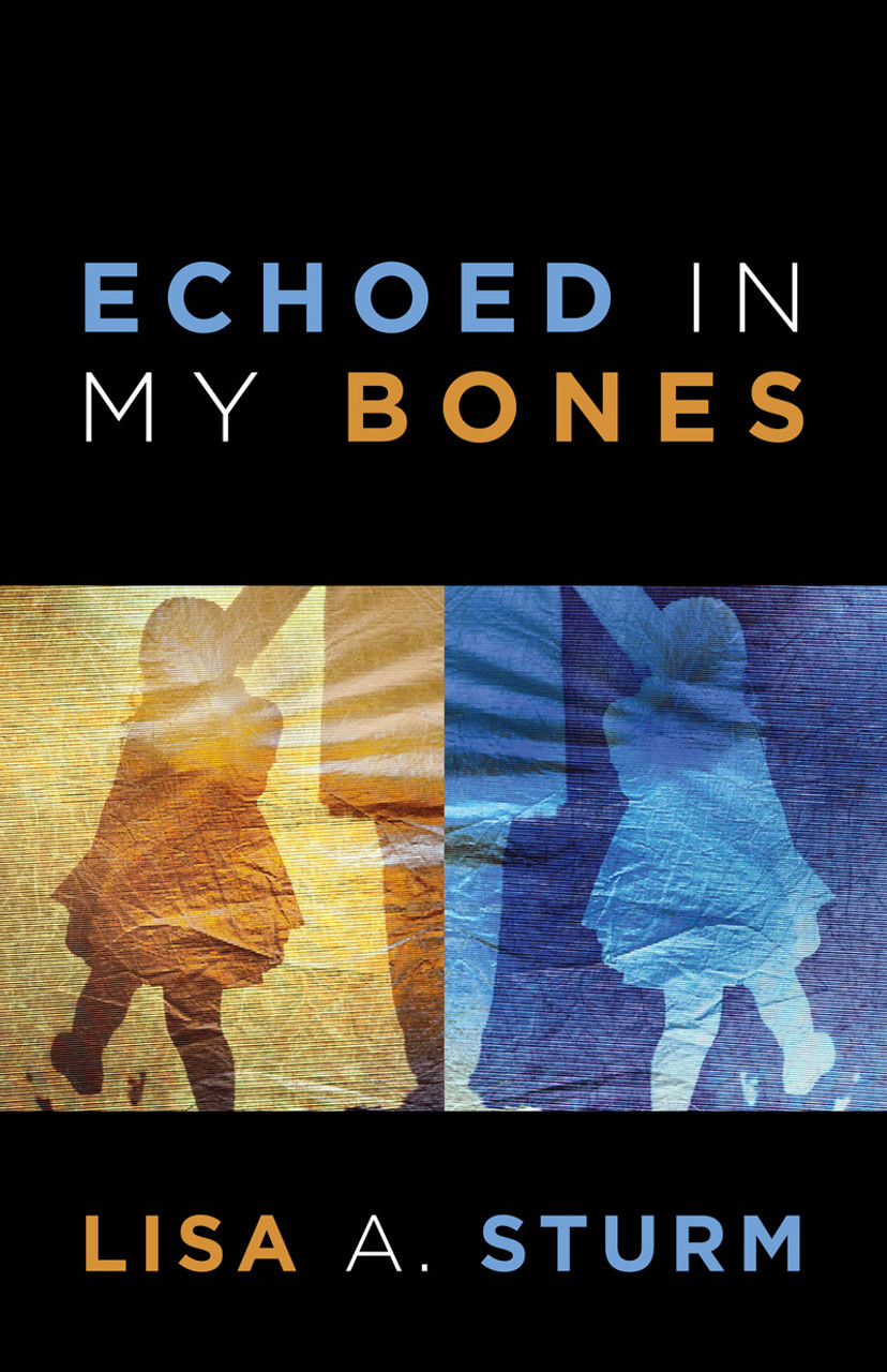 Echoed in My Bones