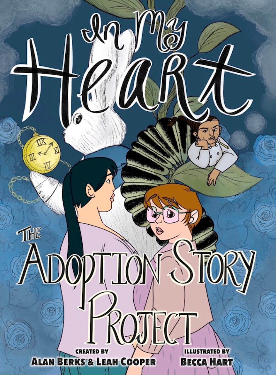 In My Heart: The Adoption Story Project
