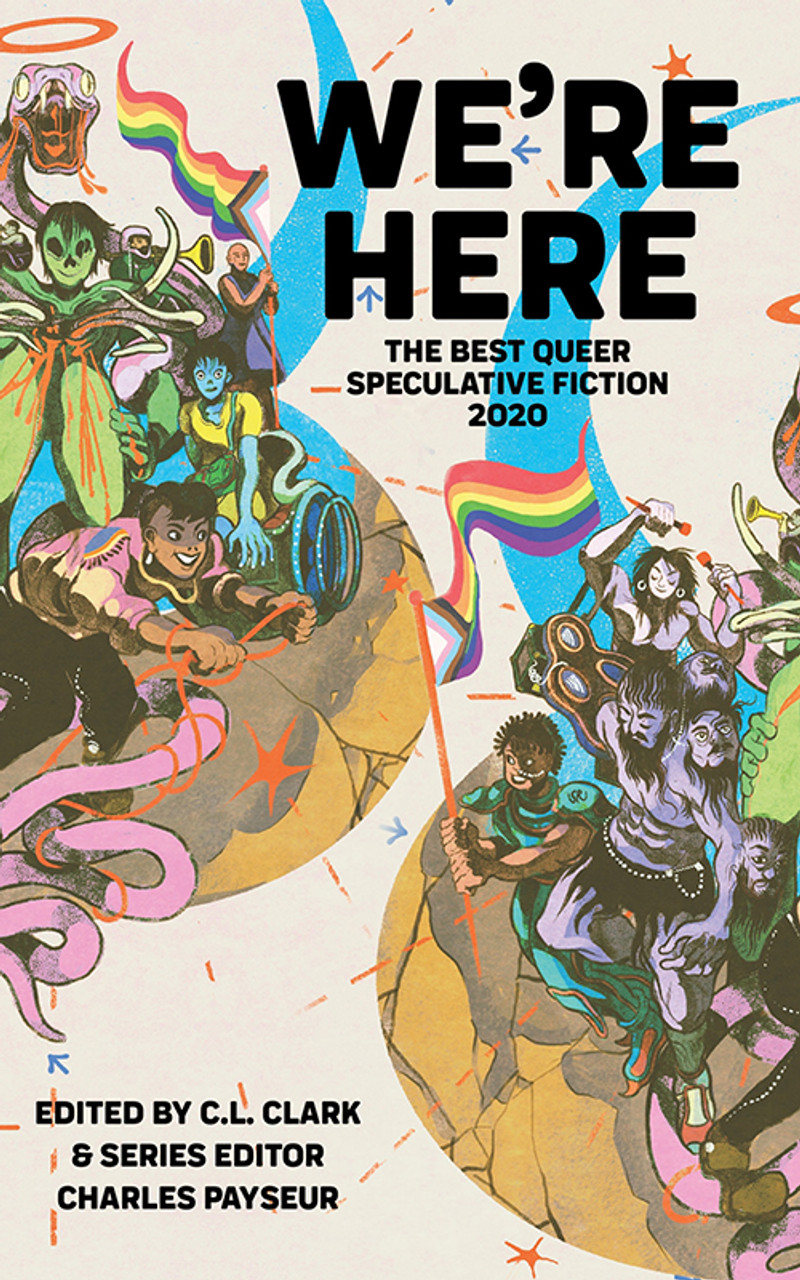 We're Here: The Best Queer Speculative Fiction 2020