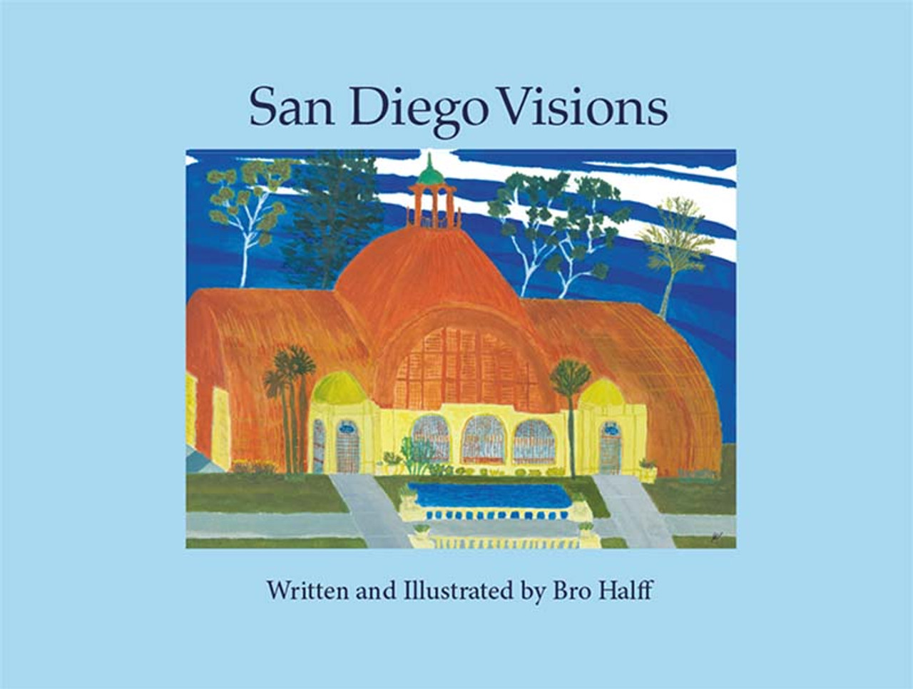 San Diego Visions (Hardcover)