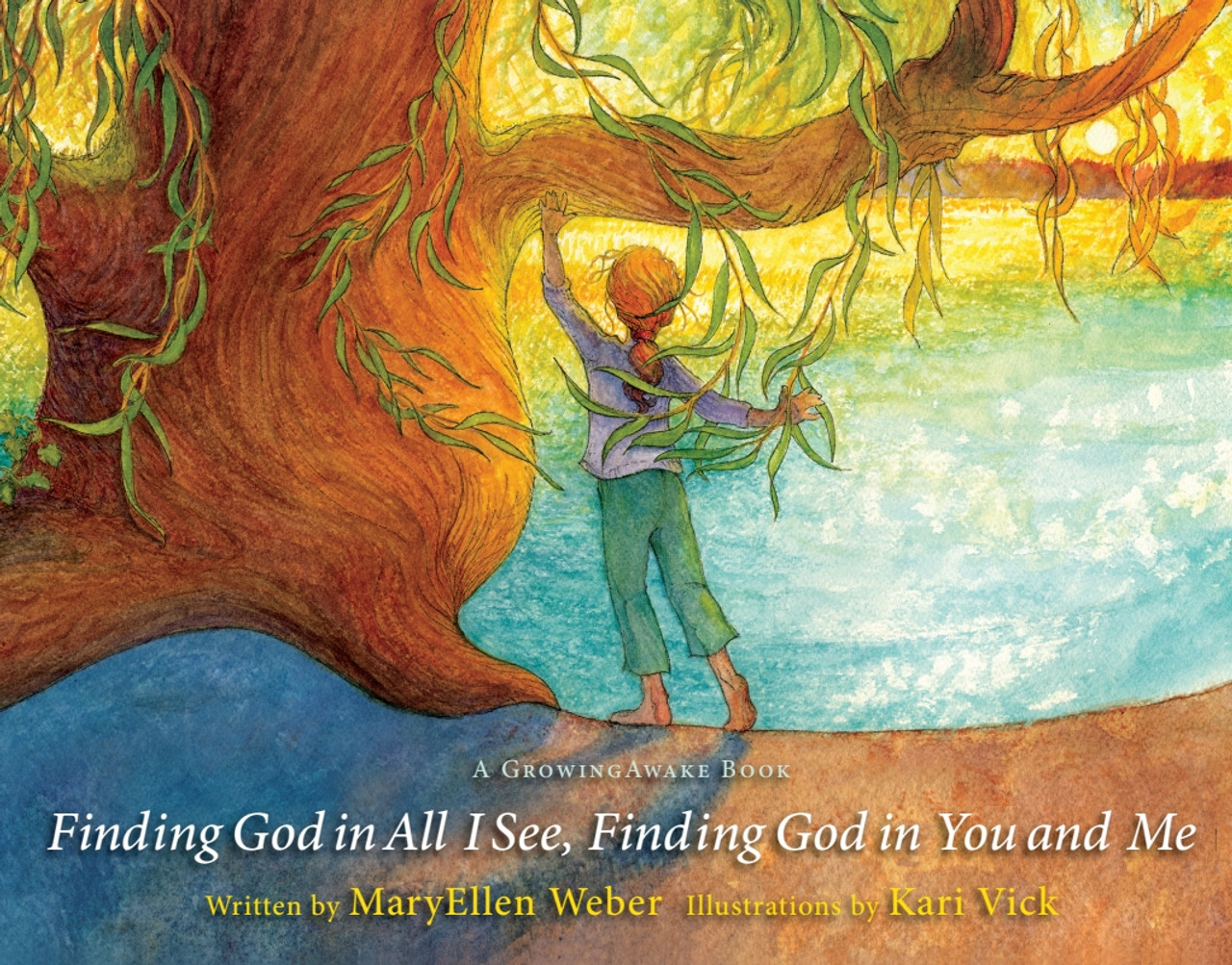 Finding God in All I See, Finding God in You and Me