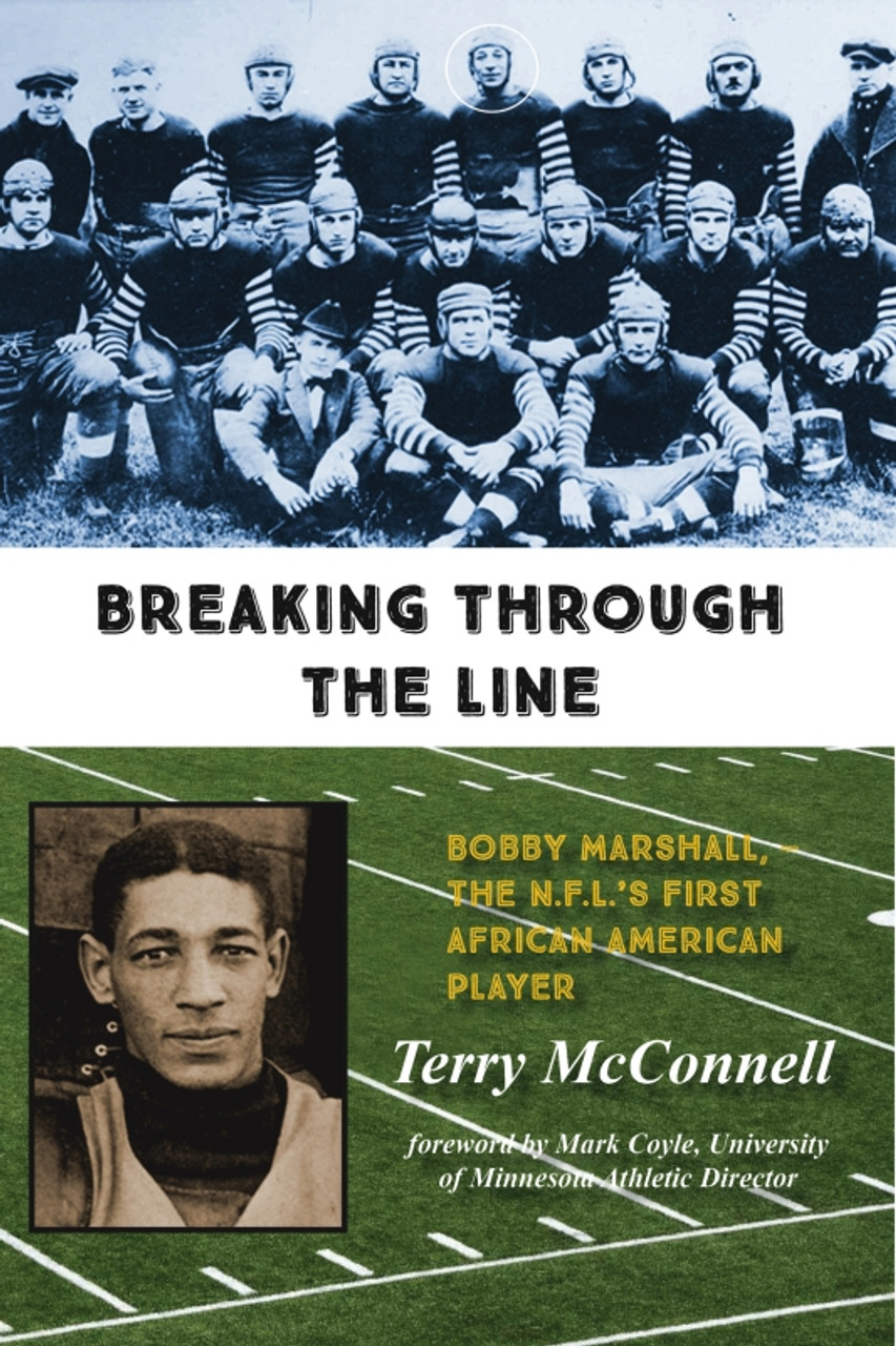 Breaking Through the Line: Bobby Marshall — The N.F.L.'s First African American Player