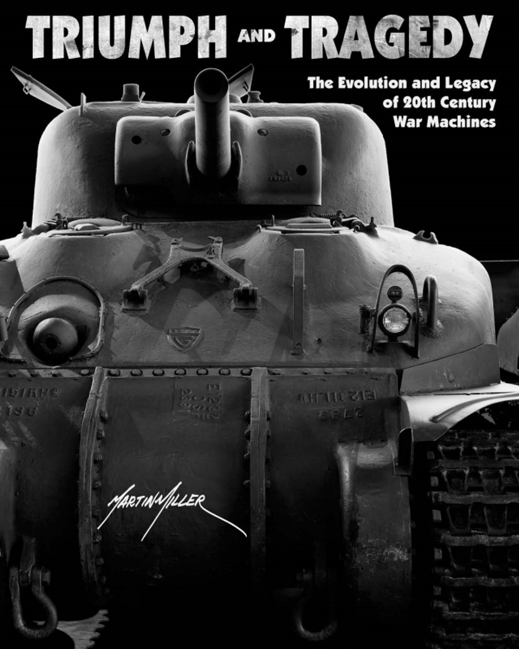 Triumph and Tragedy:  The Evolution and Legacy of 20th Century War Machines