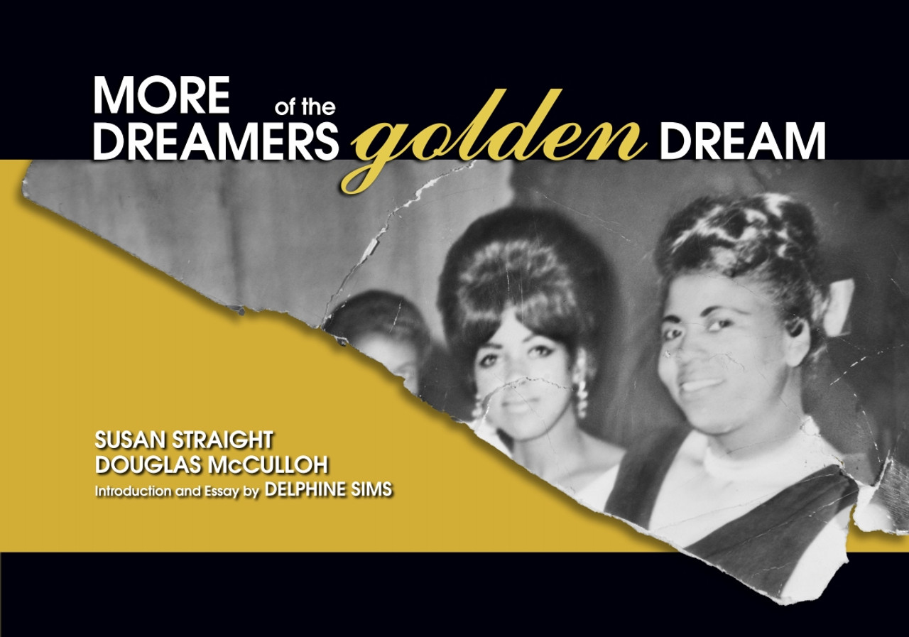 More Dreamers of the Golden Dream