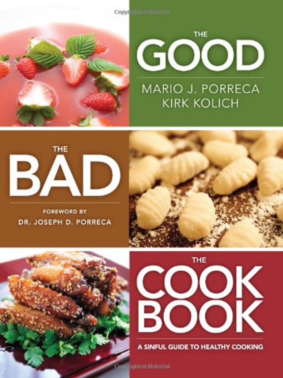 The Good,  The Bad, The Cookbook