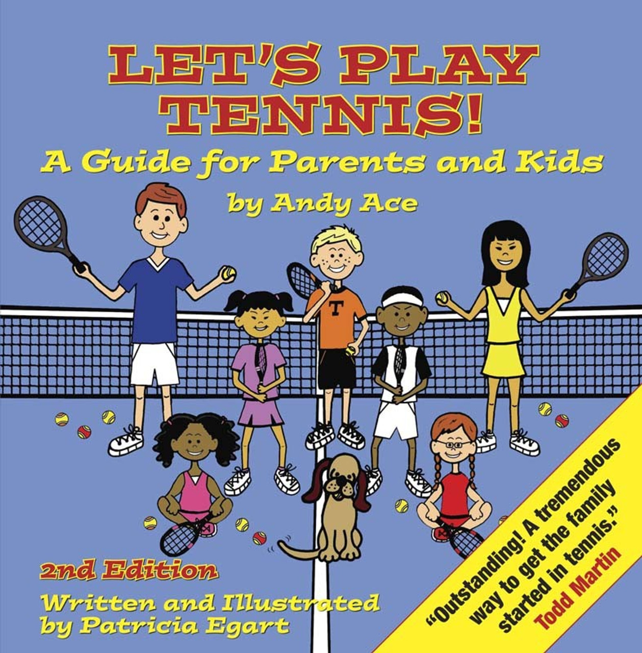 Let's Play Tennis! A Guide for Parents and Kids by Andy Ace  2nd edition
