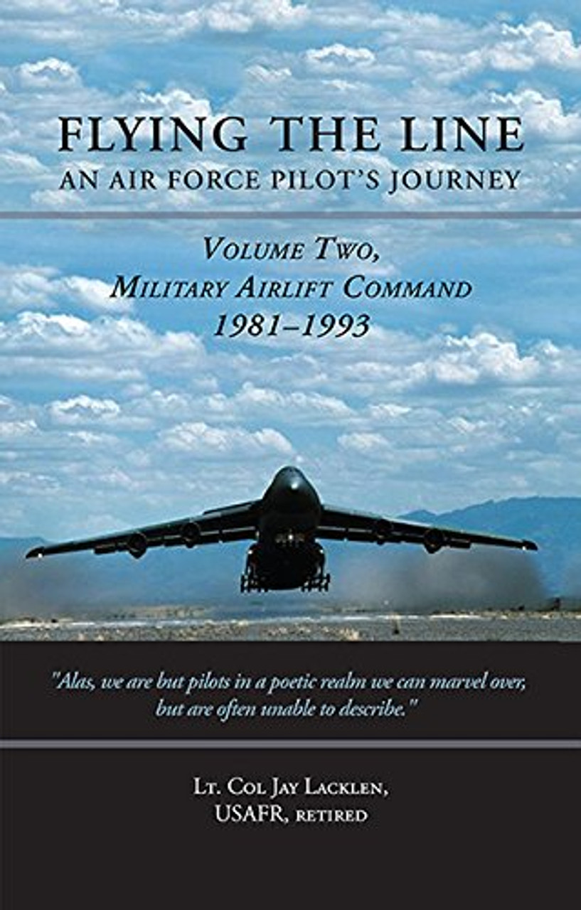 Flying the Line  An Air Force Pilot's Journey