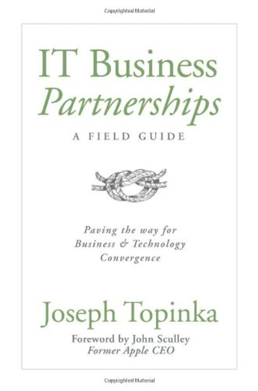IT Business Partnerships: A Field Guide