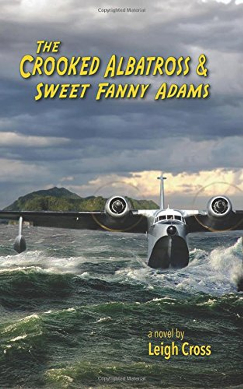 The Crooked Albatross and Sweet Fanny Adams