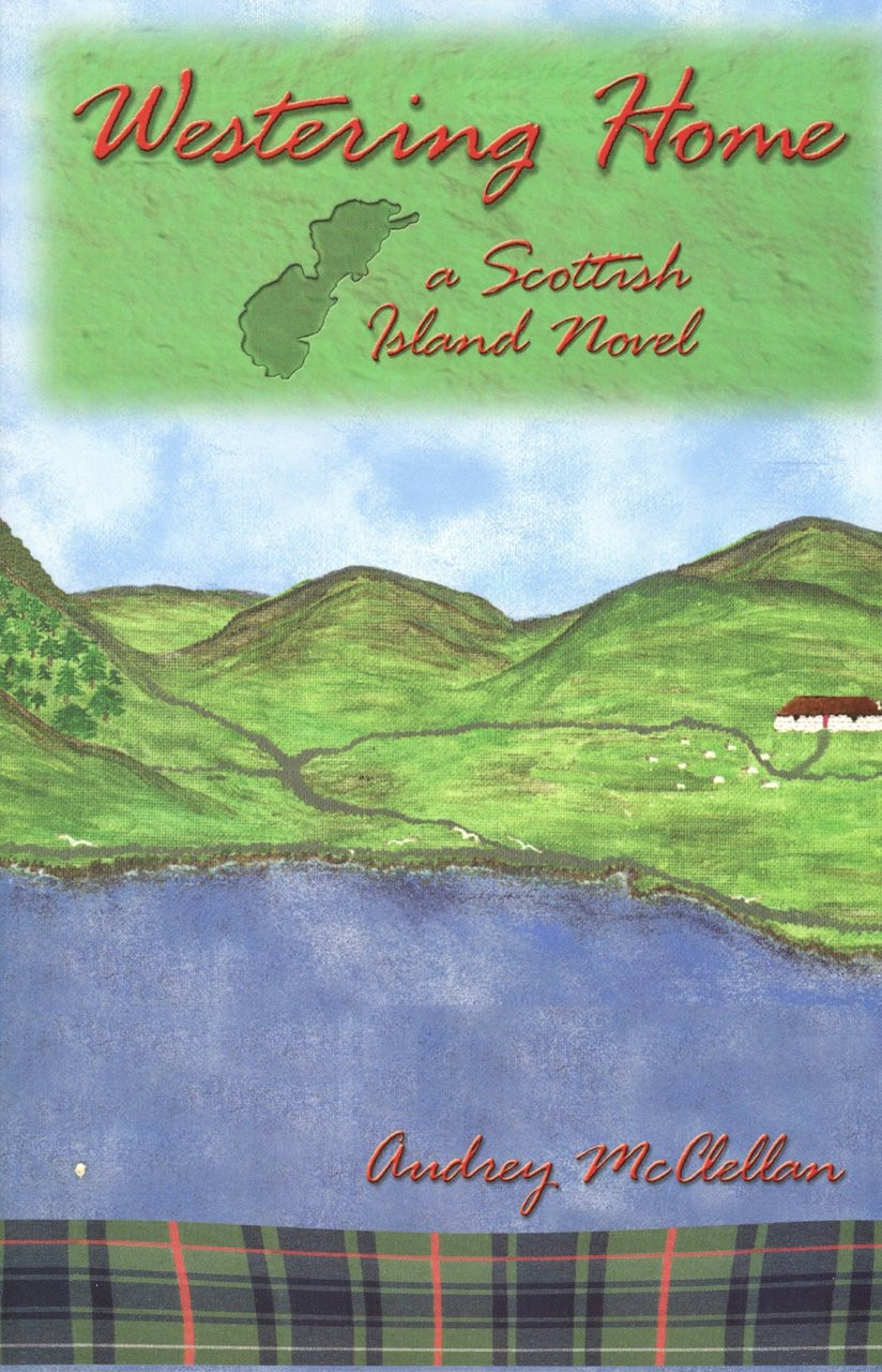 Westering Home: A Scottish Island Novel