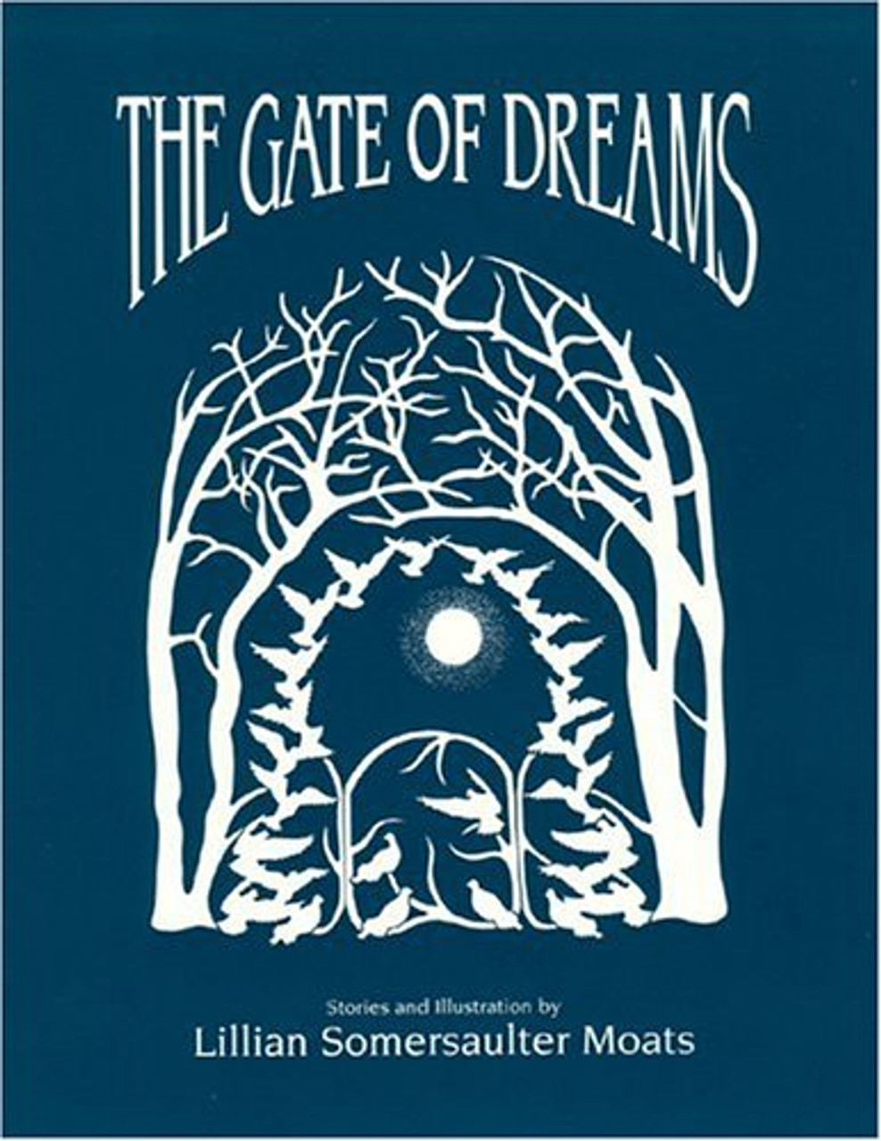 The Gate of Dreams  revised (2nd edition)