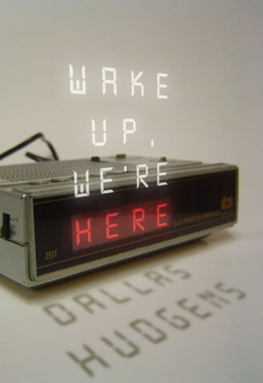 Wake Up  We're Here