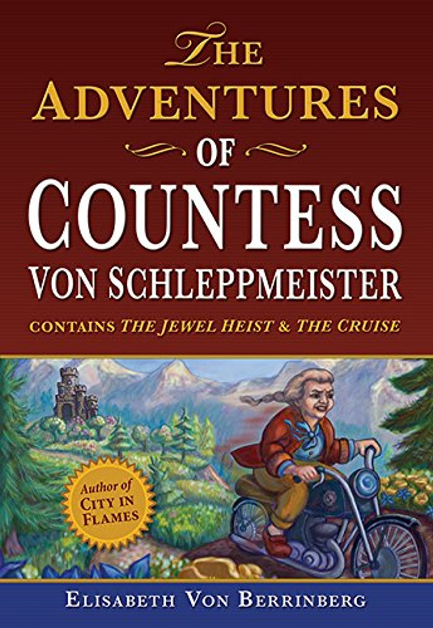 The Adventures of Countess von Schleppmeister