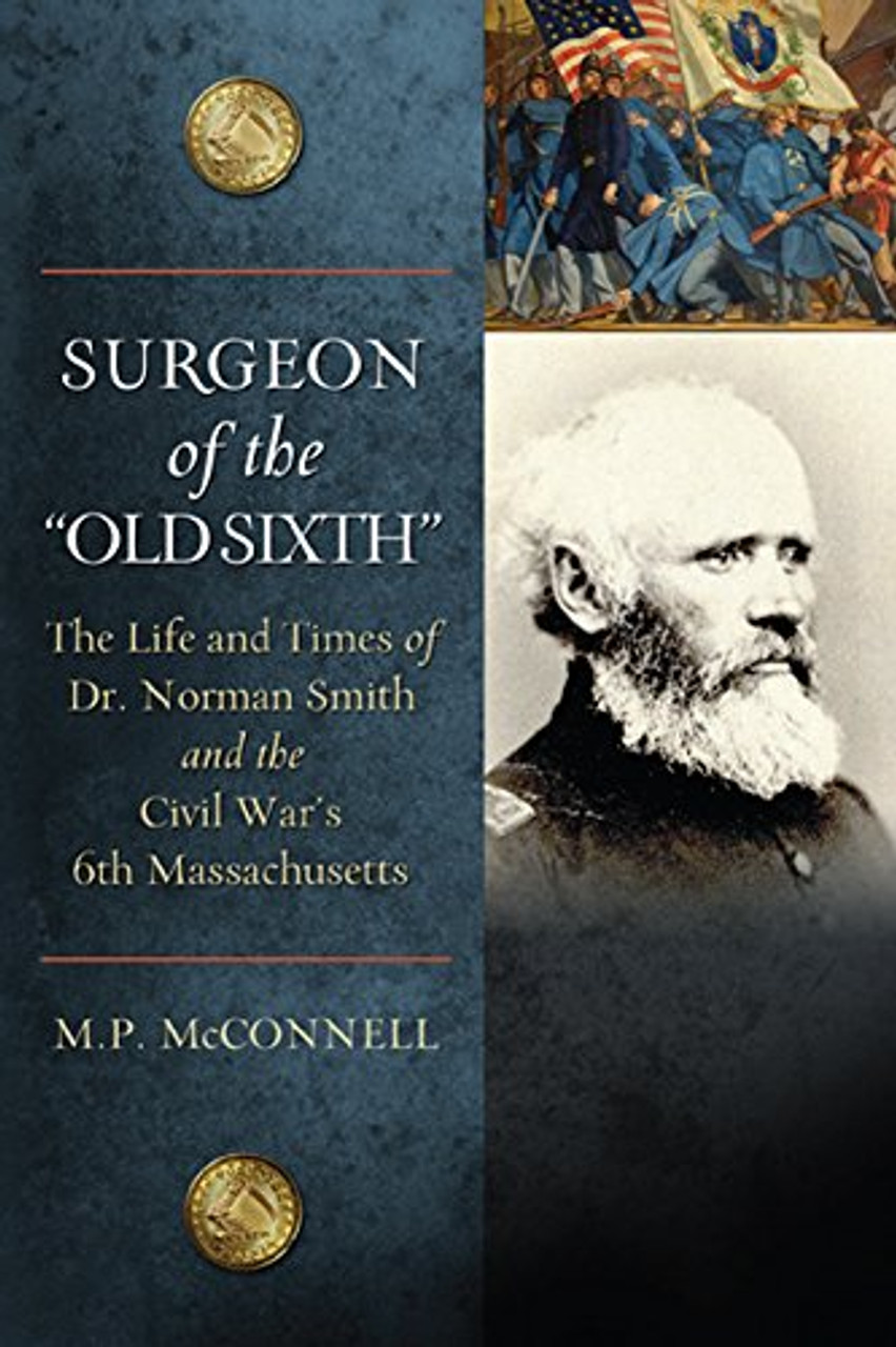 "Surgeon of the ""Old Sixth"""