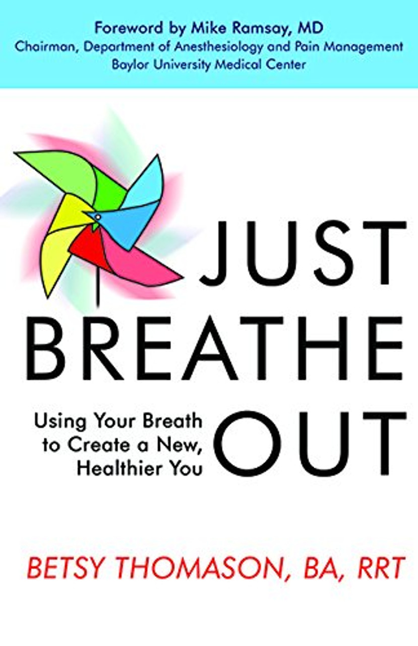 Just Breathe Out