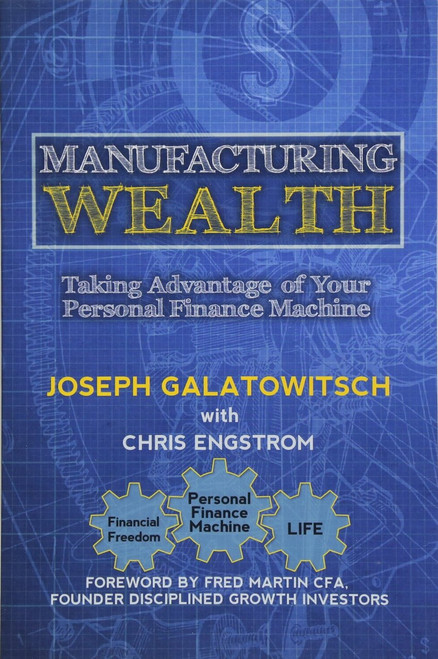 Manufacturing Wealth