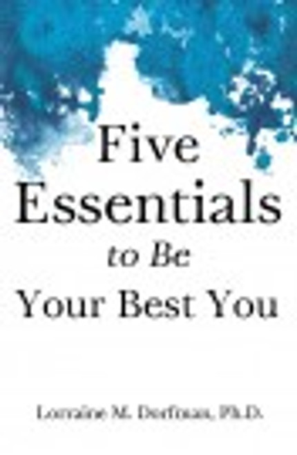 Five Essentials to Be Your Best You