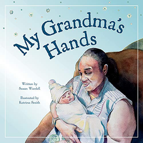 My Grandma's Hands