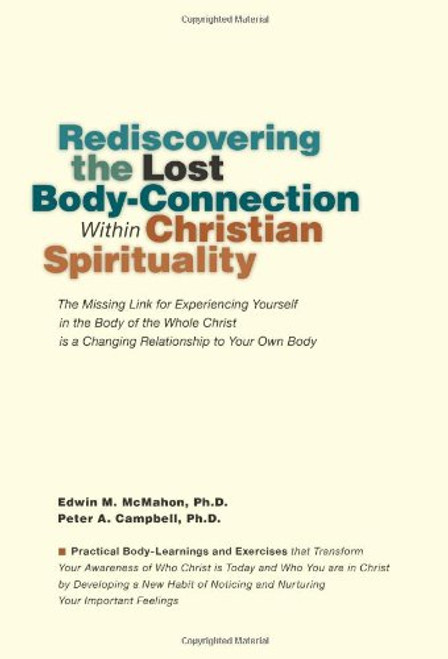Rediscovering the Lost Body-Connection Within Christian Spirituality