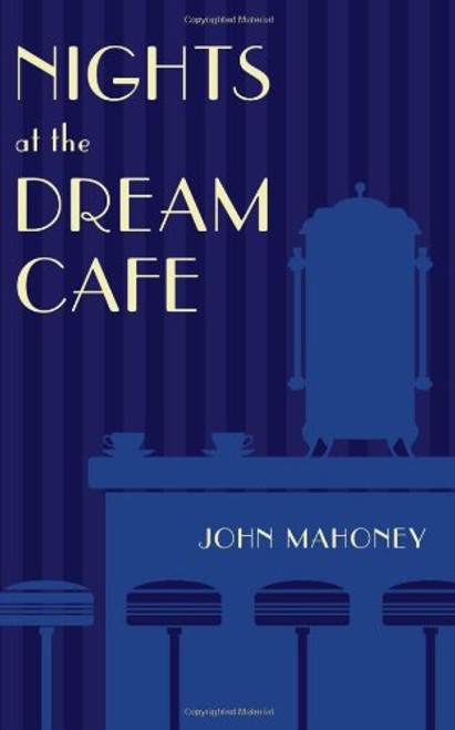 Nights at the Dream Cafe