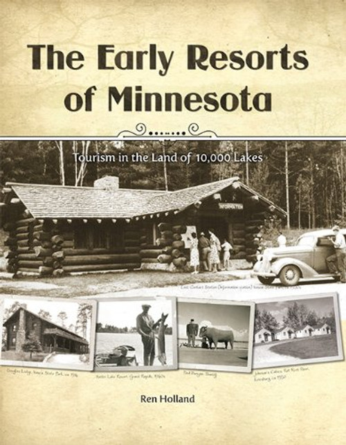 The Early Resorts of Minnesota