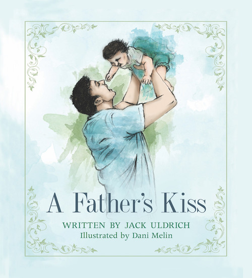 A Father's Kiss