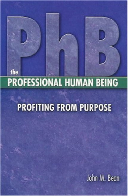 PhB-The Professional Human Being-Profiting from Purpose