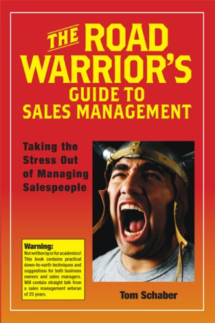 The Road Warrior's Guide to Sales Management