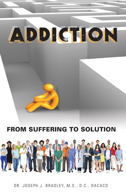 Addiction: From Suffering to Solution