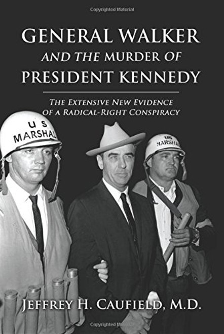 General Walker and the Murder of President Kennedy