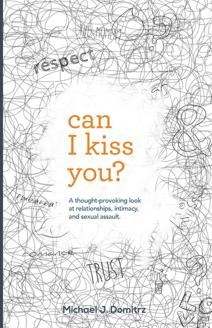 Can I Kiss You?