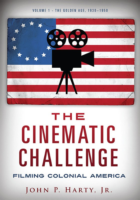 The Cinematic Challenge: Filming Colonial America