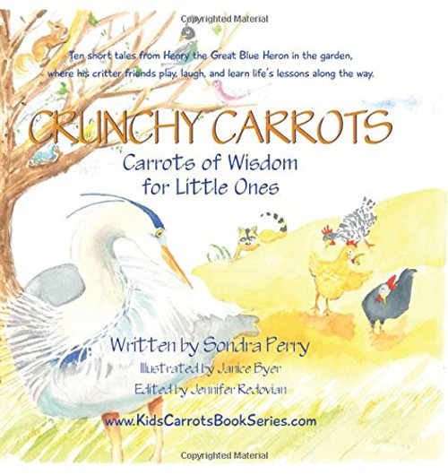 Crunchy Carrots: Carrots of Wisdom for Little Ones