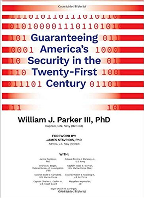 Guaranteeing America's Security in the Twenty-First Century