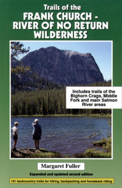Trails of the Frank Church-River of No Return Wilderness