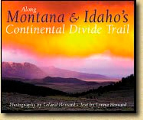 Along Montana and Idaho's Continental Divide Trail