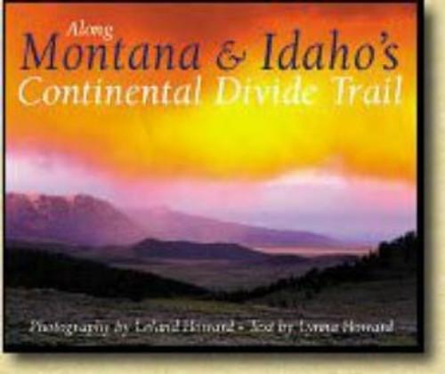 Along Montana and Idaho's Continental Divide Trail
