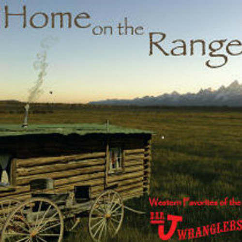Bar J Wranglers CD Home on the Range