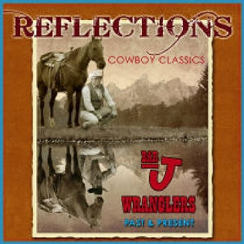 Bar J Wranglers 2CD Reflections
