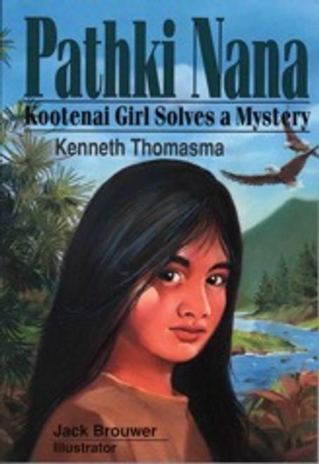 Pathki Nana, Kootenai Girl, Solves a Mystery