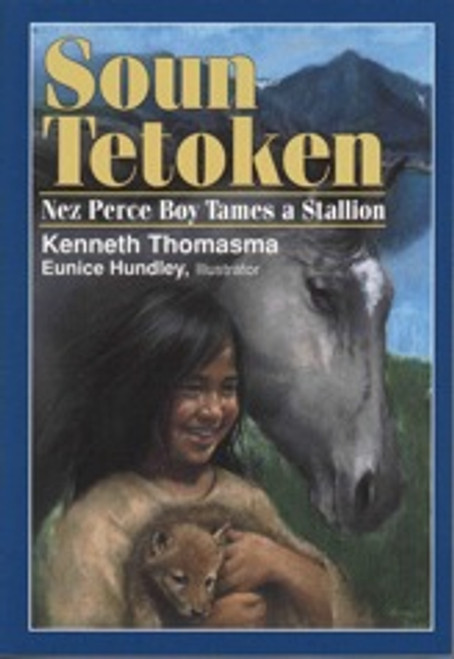 Soun Tetoken, Nez Perce Boy Tames a Stallion