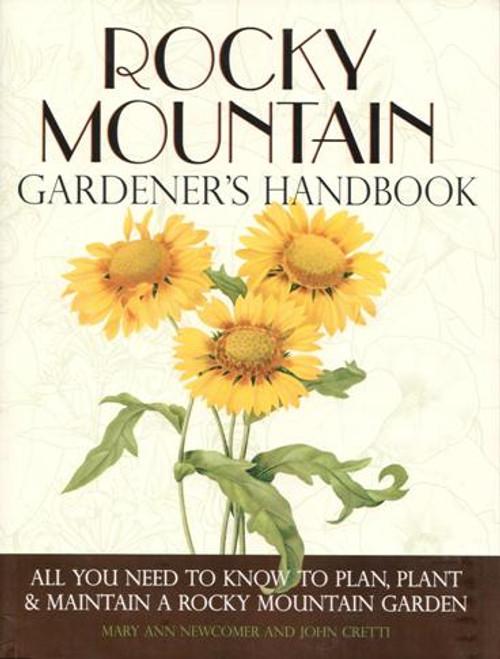 Rocky Mountain Gardener's Handbook