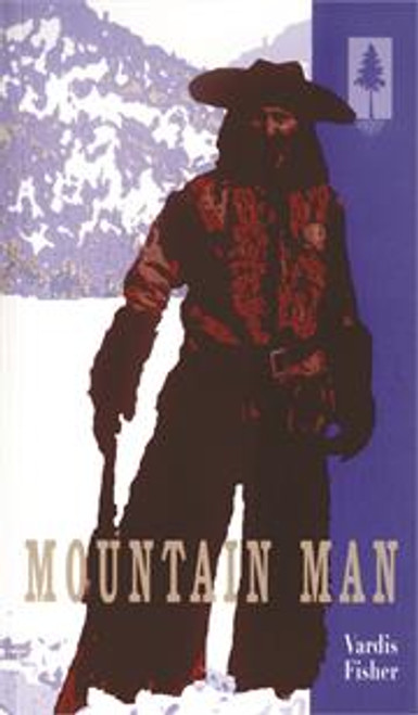 Mountain Man by Vardis Fisher