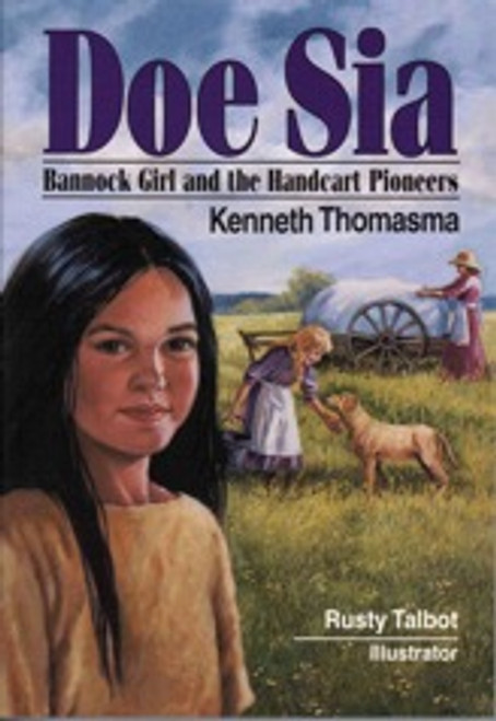 Doe Sia, Bannock Girl and the Handcart Pioneers