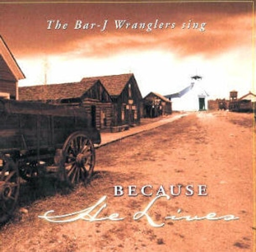 BarJ CD Because He Lives