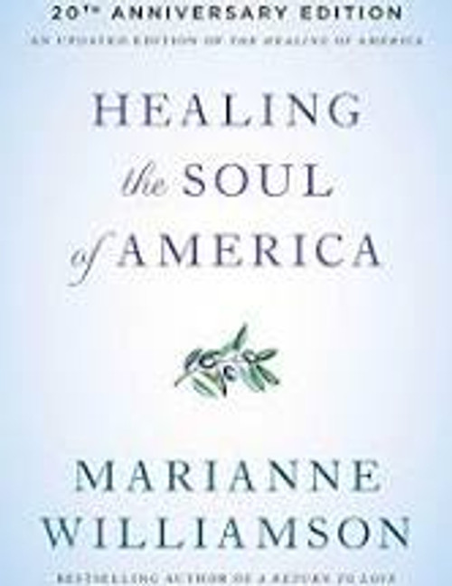20th Anniversary Edition Healing the Soul of America