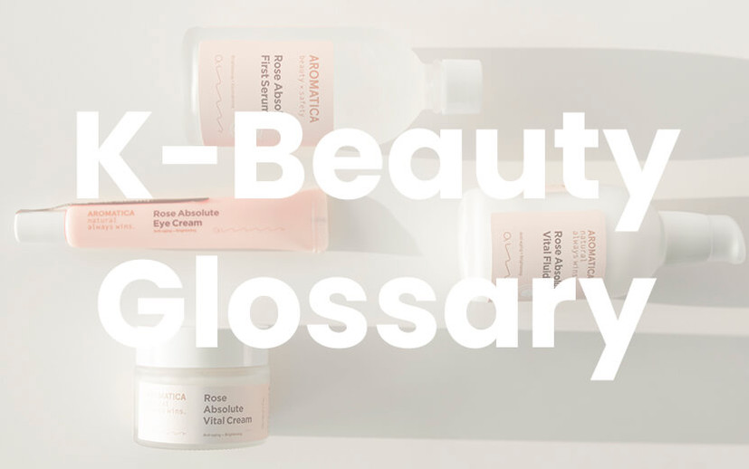 K-Beauty Glossary : A Beginner's Guide