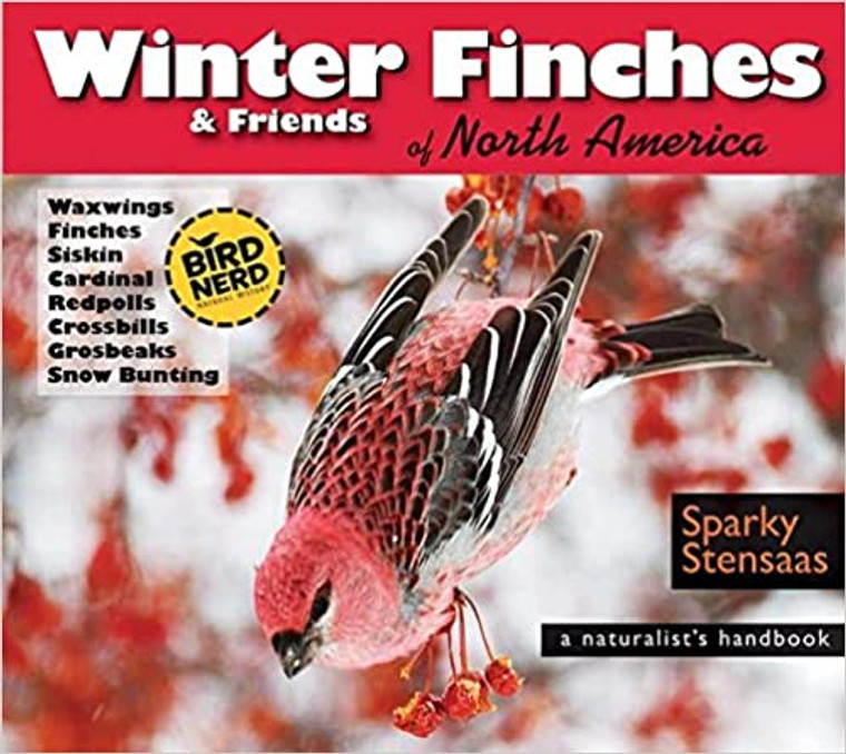 Winter Finches and Friends
